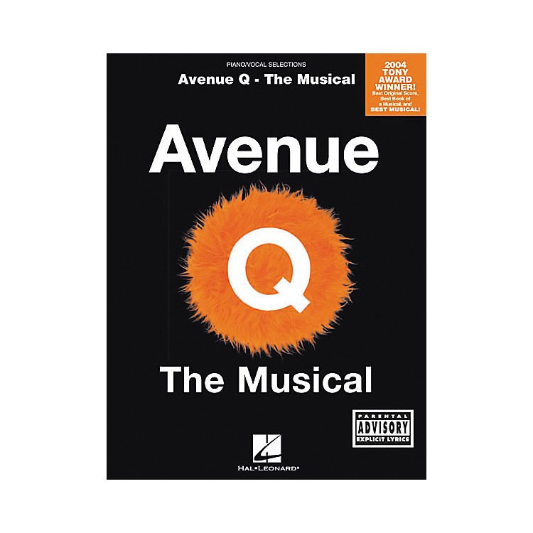 Hal Leonard Avenue Q - The Musical Piano, Vocal, Guitar Songbook