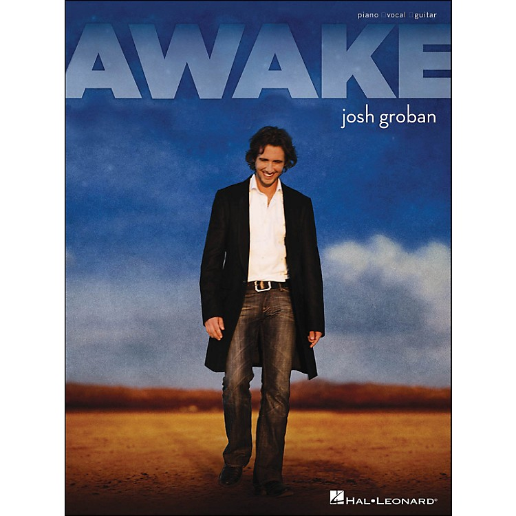 Hal Leonard Awake Josh Groban arranged for piano, vocal, and guitar (P/V/G)