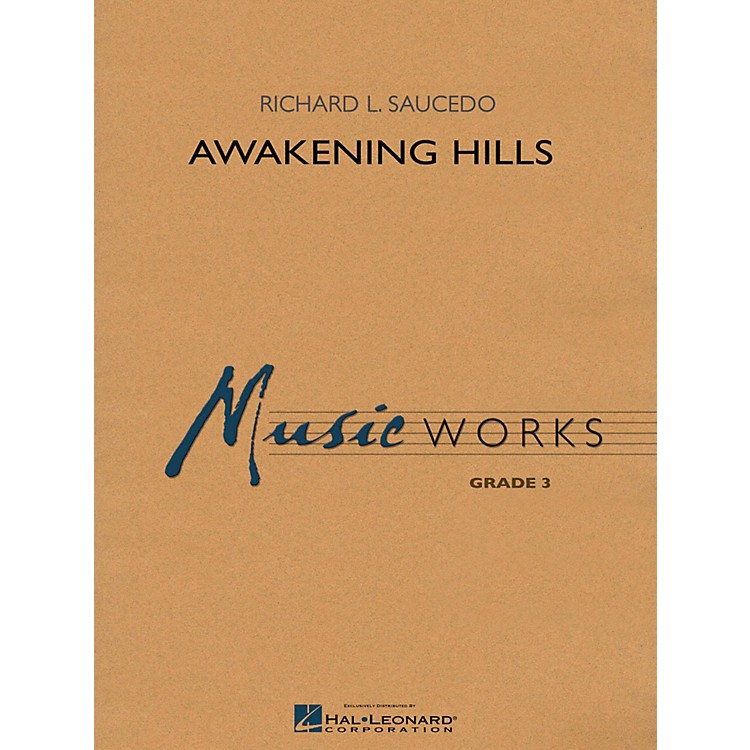 Hal LeonardAwakening Hills - MusicWorks Grade 3 Concert Band