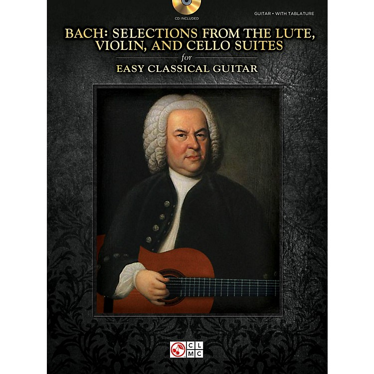 Cherry LaneBach - Selections from the Lute, Violin & Cello Suites for Easy Classical Guitar