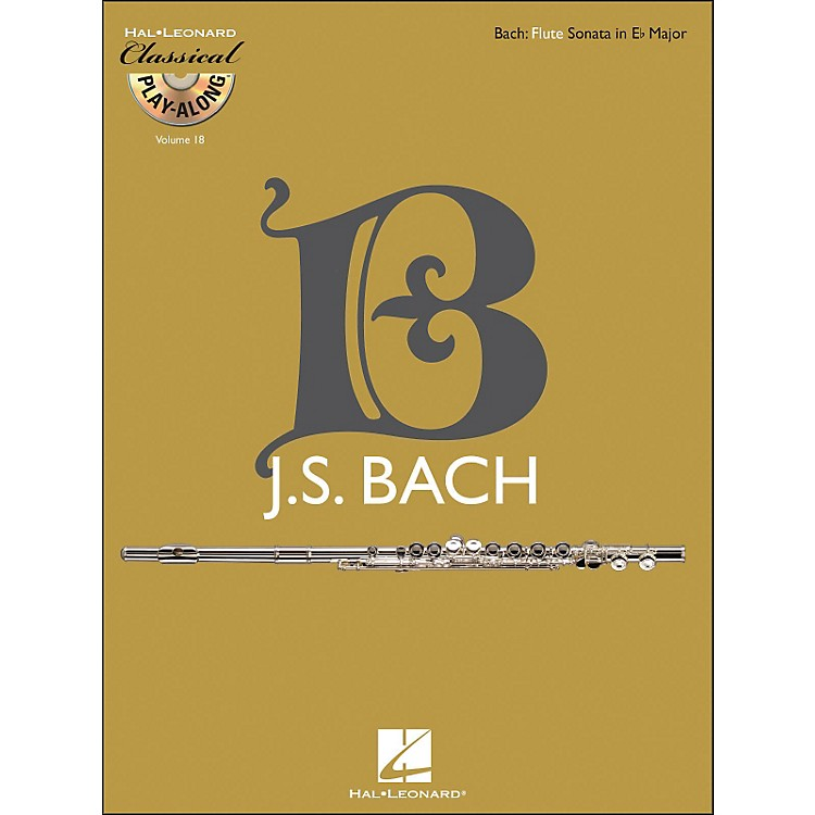 Hal Leonard Bach: Flute Sonata In E-Flat Major, Bwv 1031 - Classical Play-Along (Book/CD) Vol. 18