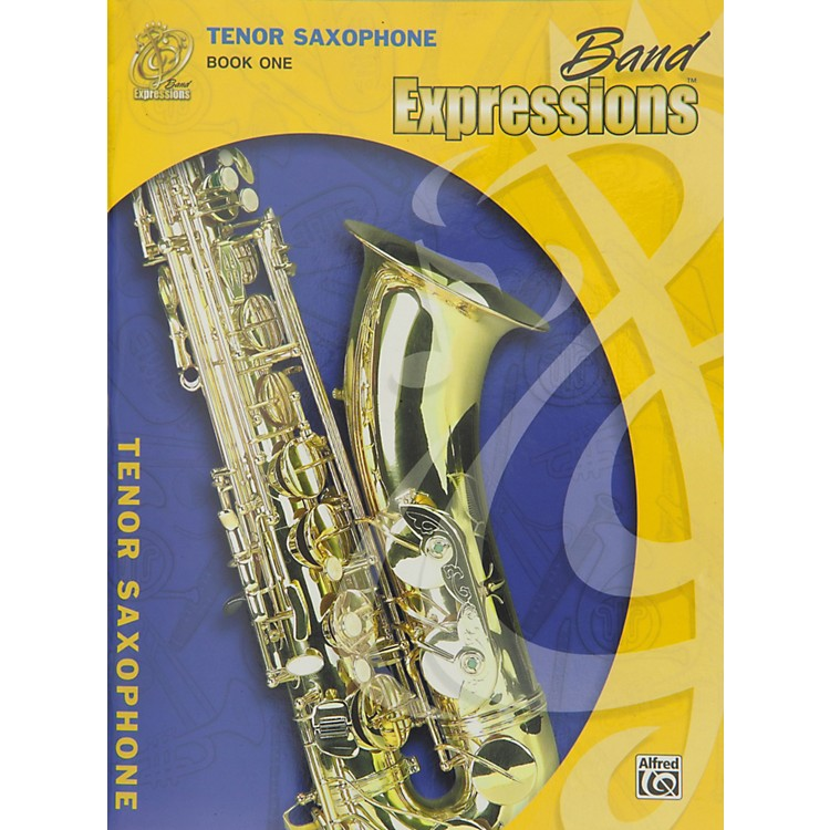 AlfredBand Expressions Book One Student Edition Tenor Saxophone Book & CD