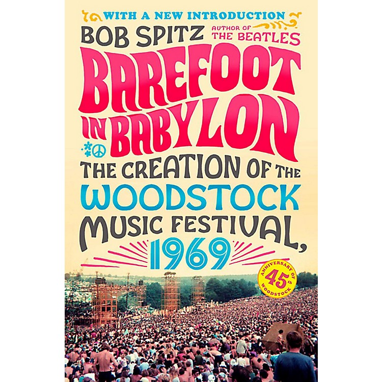 AlfredBarefoot in Babylon: The Creation of the Woodstock Music Festival 1969 Book
