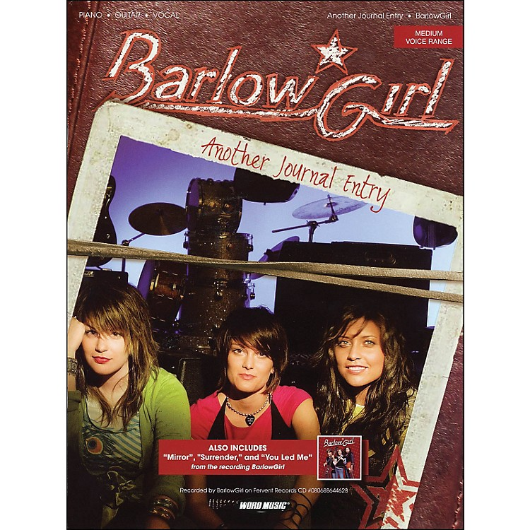 Word Music Barlow Girl - Another Journal Entry arranged for piano, vocal, and guitar (P/V/G)