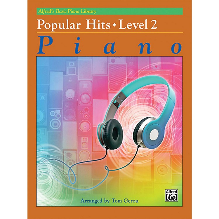 AlfredBasic Piano Library: Popular Hits Level 2