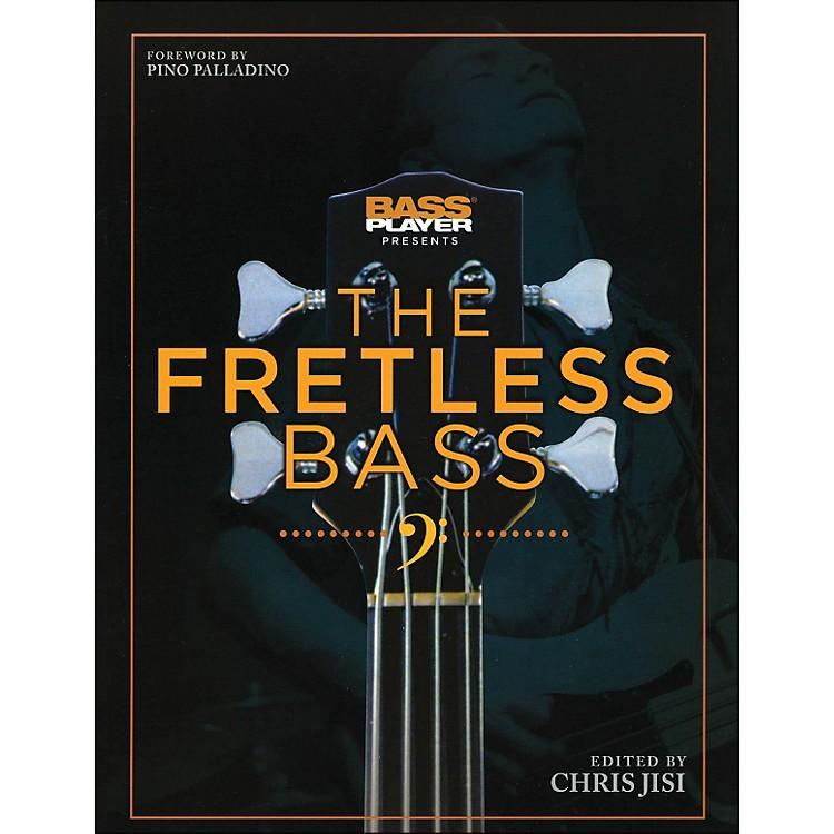 Backbeat BooksBass Player Presents The Fretless Bass