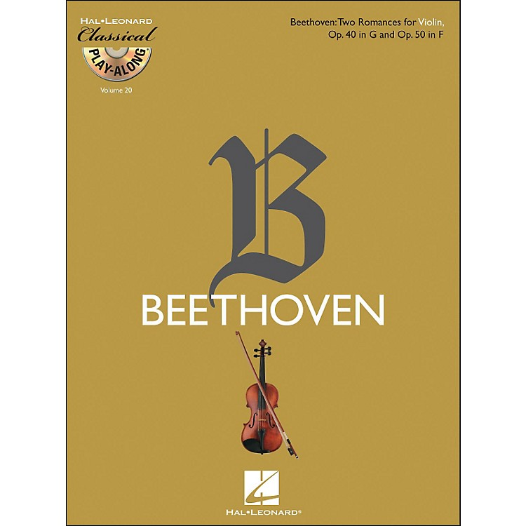 Hal LeonardBeethoven: Two Romances for Violin, Op. 40 In G & Op. 50 In F - Clsply (Book/CD) Vol.20