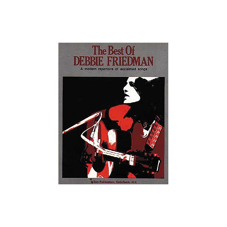 Tara Publications Best Of Debbie Friedman Book