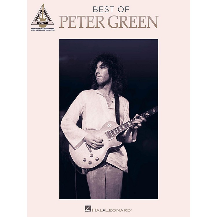 Hal Leonard Best Of Peter Green Guitar Tab Songbook