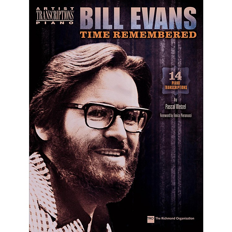 Hal LeonardBill Evans - Time Remembered: 14 Piano Transcriptions By Pascal Wetzel