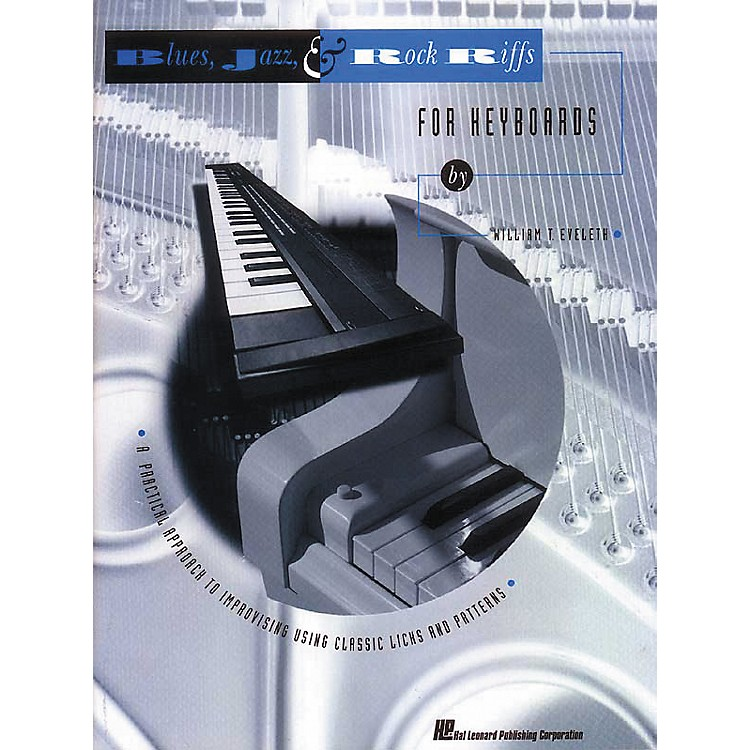 Hal Leonard Blues, Jazz, and Rock Riffs for Keyboard
