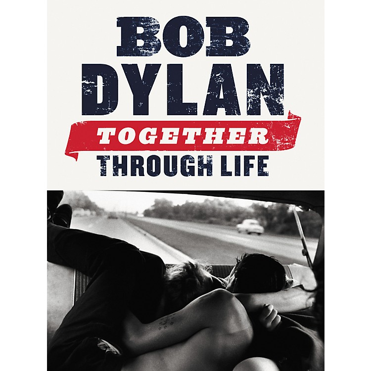 Music SalesBob Dylan: Together Through Life (Piano, Vocal, Guitar Book)