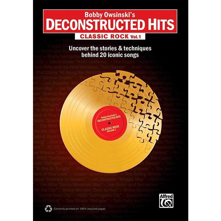 AlfredBobby Owsinski's Deconstructed Hits: Classic Rock Vol. 1 Book