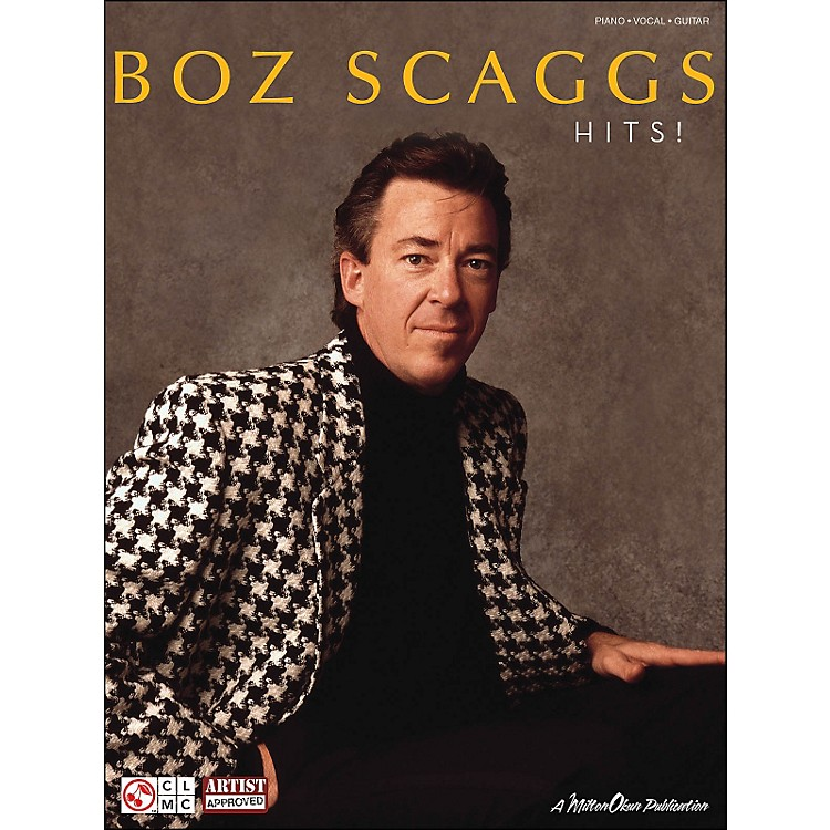 Cherry LaneBoz Scaggs Hits arranged for piano, vocal, and guitar (P/V/G)
