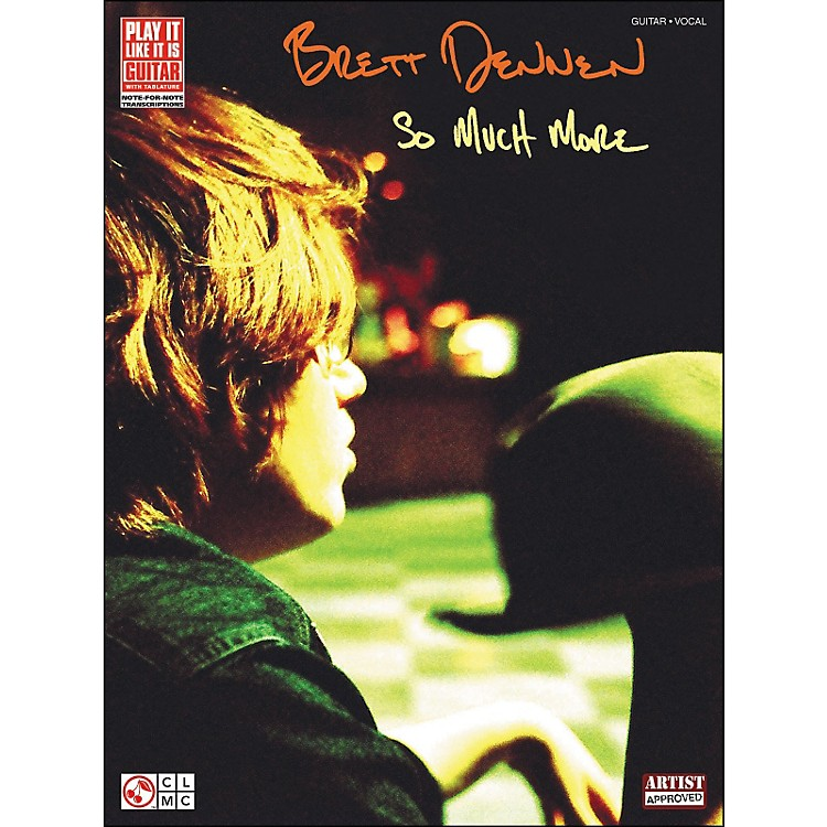 Cherry Lane Brett Dennen - So Much More Tab Book