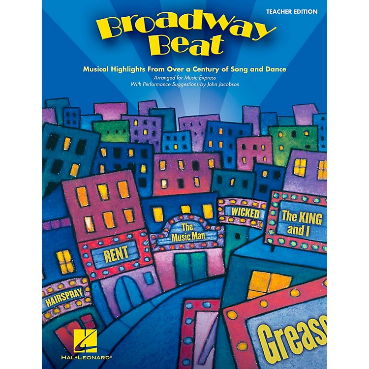 Hal Leonard Broadway Beat - Musical Highlights from Over a Century of Song and Dance Teacher's Edition