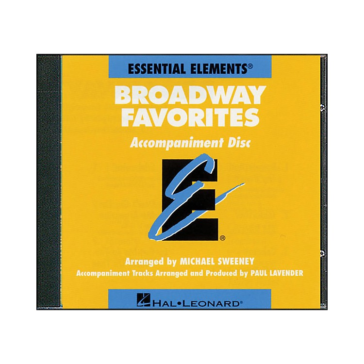 Hal Leonard Broadway Favorites - CD Essential Elements Band CD Accompaniment