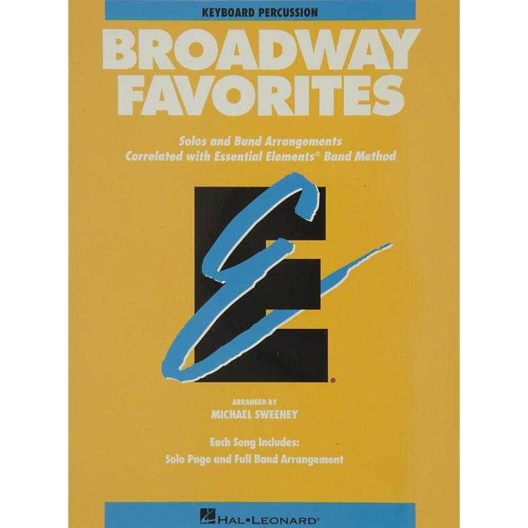 Hal LeonardBroadway Favorites Keyboard Percussion Essential Elements Band
