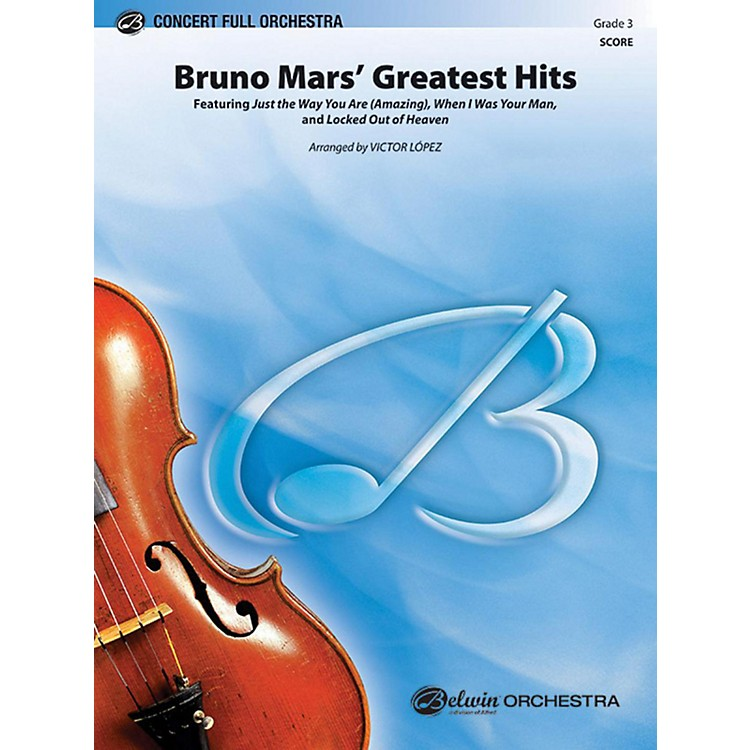 AlfredBruno Mars' Greatest Hits Full Orchestra Grade 3