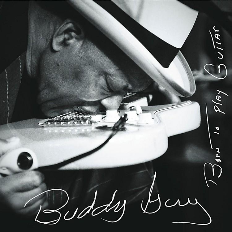 SonyBuddy Guy - Born To Play Guitar