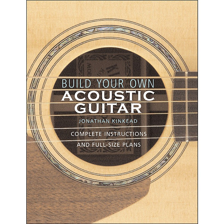 Hal Leonard Build Your Own Acoustic Guitar
