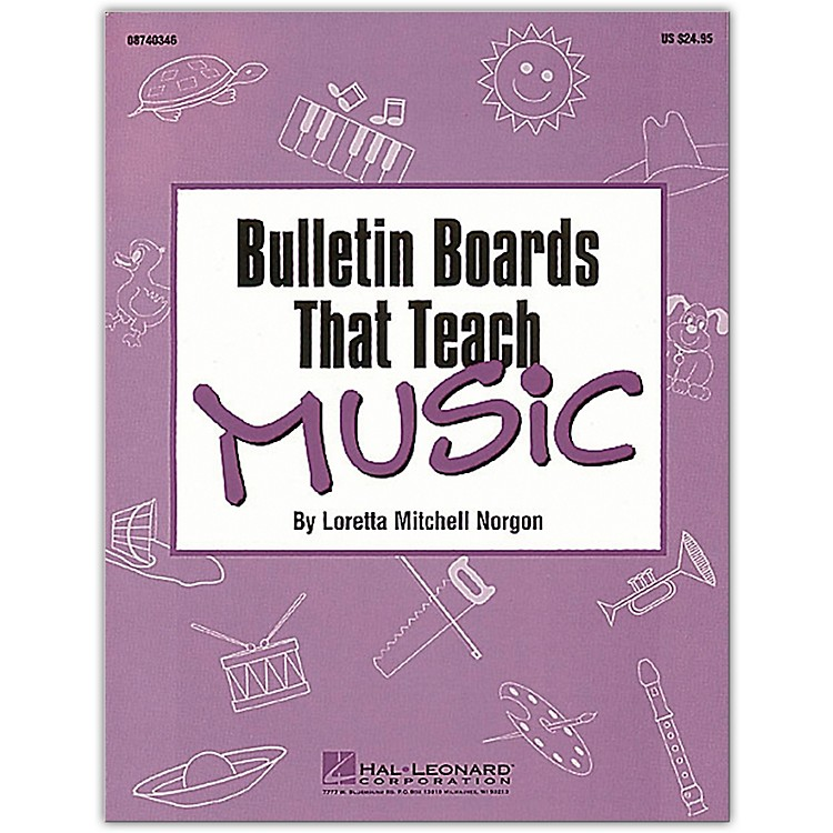 Hal Leonard Bulletin Boards That Teach Music Book