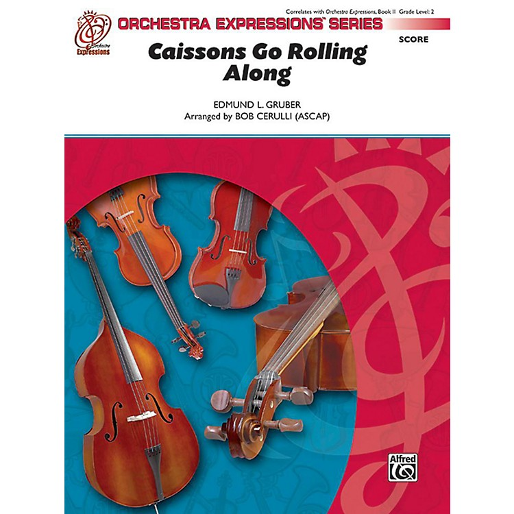 AlfredCaissons Go Rolling Along Orchestra Grade 1.5 Set