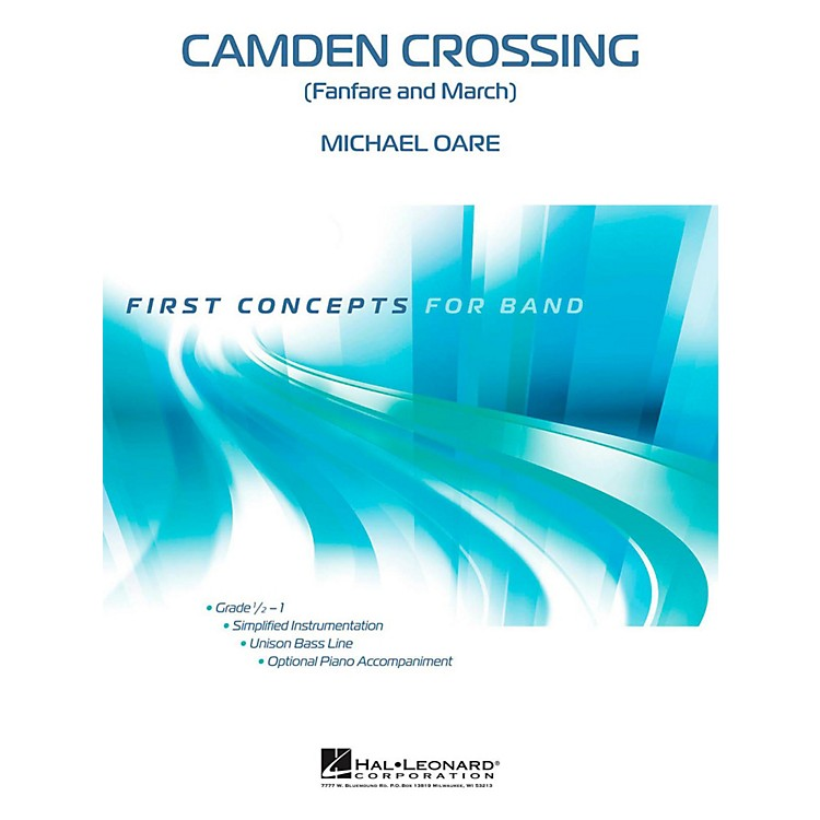 Hal LeonardCamden Crossing - First Concepts (Concert Band)  Level .5