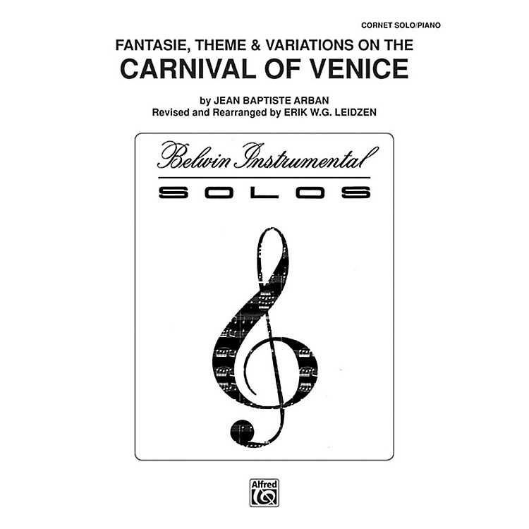 Alfred Carnival of Venice: Fantasie, Theme & Variations for Trumpet By Arban arr. Erik W.G. Leidzen Book