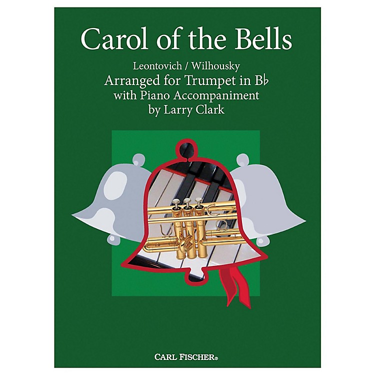 Carl FischerCarol Of The Bells - Trumpet With Piano Accompaniment
