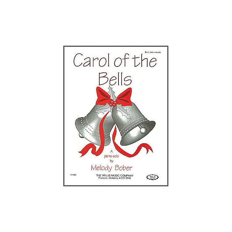Willis MusicCarol Of The Bells Early Intermediate Piano Solo by Melody Bober