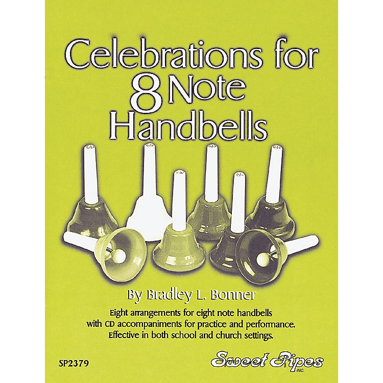 Sweet Pipes Celebrations for 8 Note Handbells (Book/CD)