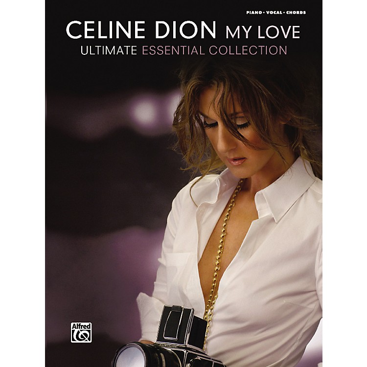 Alfred Celine Dion My Love ... Ultimate Essential Collection Piano/Vocal/Chords