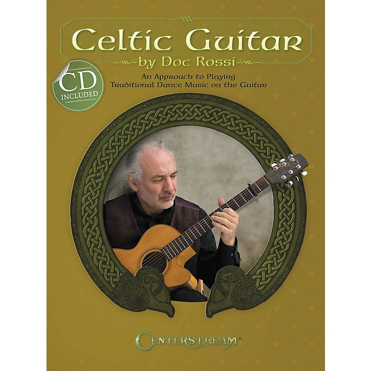 Centerstream PublishingCeltic Guitar: An Approach To Playing Traditional Dance Music On The Guitar (BK/CD)