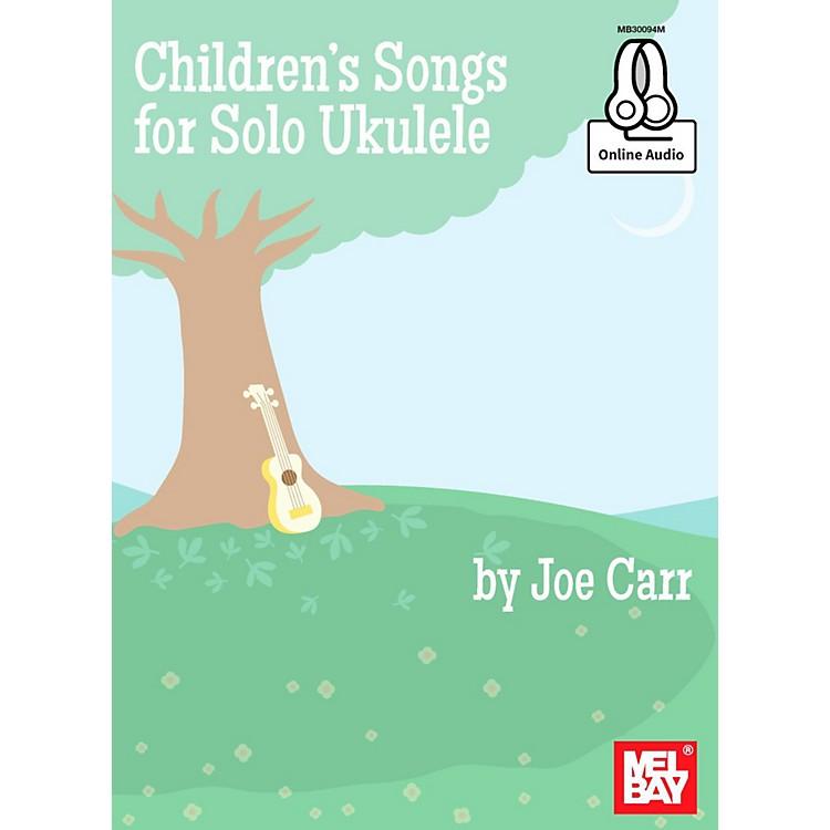 Mel BayChildrens Songs for Solo Ukulele