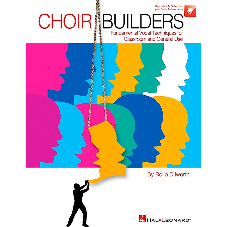 Hal LeonardChoir Builders - Fundamental Vocal Techniques for Classroom and General Use Book/CD