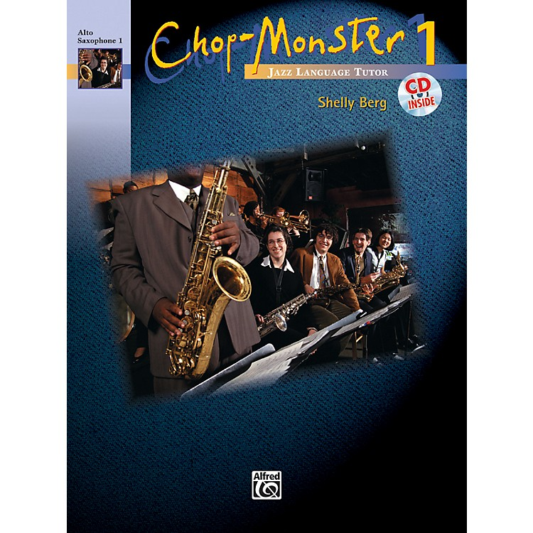 AlfredChop-Monster Book 1 Alto Saxophone 1 Book & CD