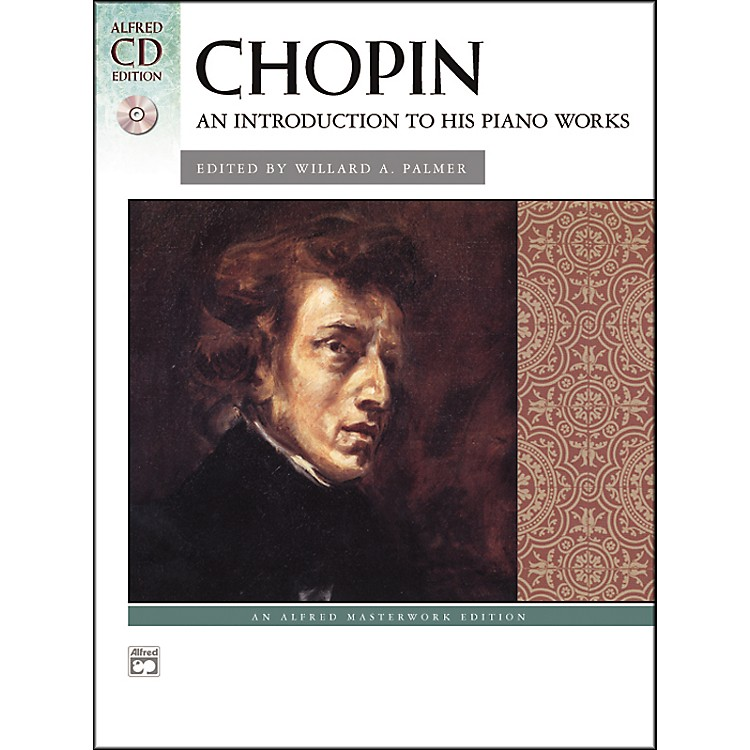 Alfred Chopin An Introduction to His Piano Works Book & CD