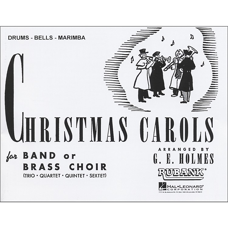 Hal Leonard Christmas Carols for Band Or Brass Choir Drums, Bells, Marimba