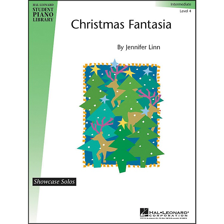 Hal Leonard Christmas Fantasia Intermediate Level 4 Showcase Solo Hal Leonard Student Piano Library by Jennifer Linn