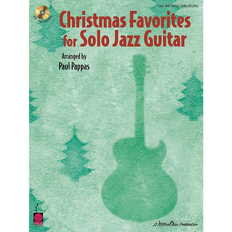 Cherry LaneChristmas Favorites for Solo Jazz Guitar Tab Songbook with CD