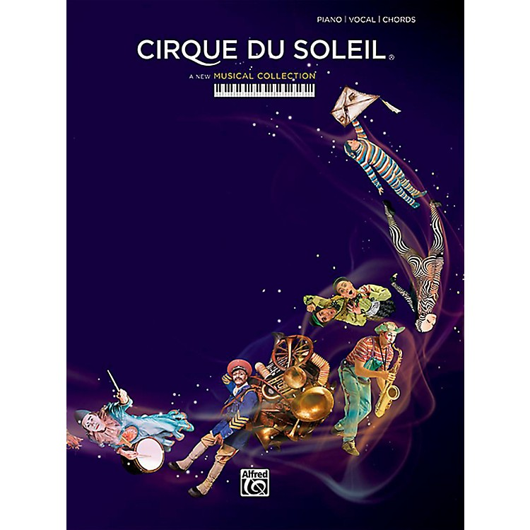 AlfredCirque du Soleil - Piano/Vocal/Chords Songbook