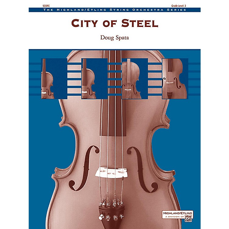 AlfredCity of Steel String Orchestra Grade 3