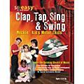Hal Leonard Clap, Tap, Sing & Swing: Rockin' Kid's Motor Skills DVD/CD