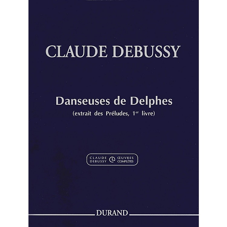 DurandClaude Debussy Danseuses de Delphes Book 1 For Piano
