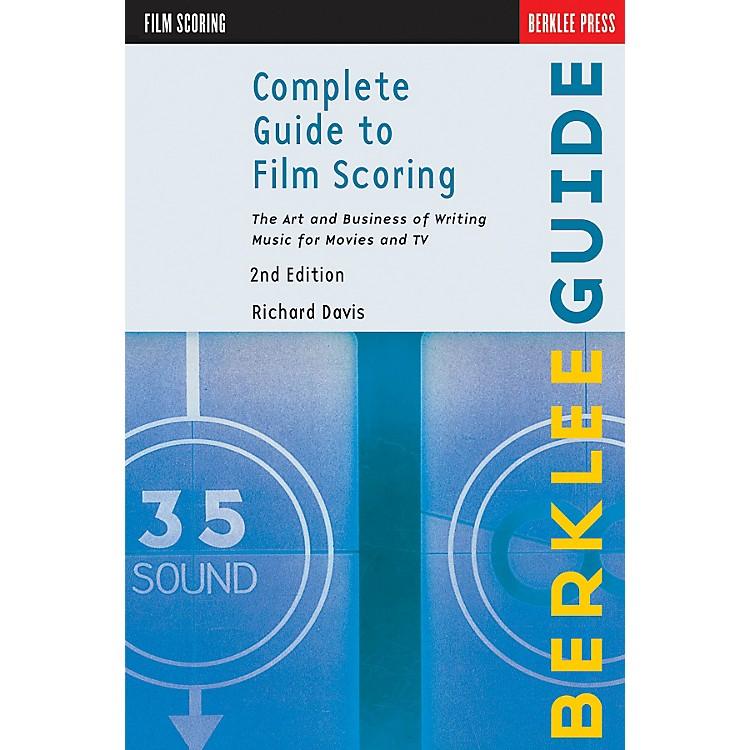 Hal LeonardComplete Guide To Film Scoring - 2nd Edition