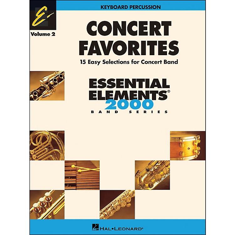 Hal LeonardConcert Favorites Volume 2 Keyboard Percussion Essential Elements Band Series