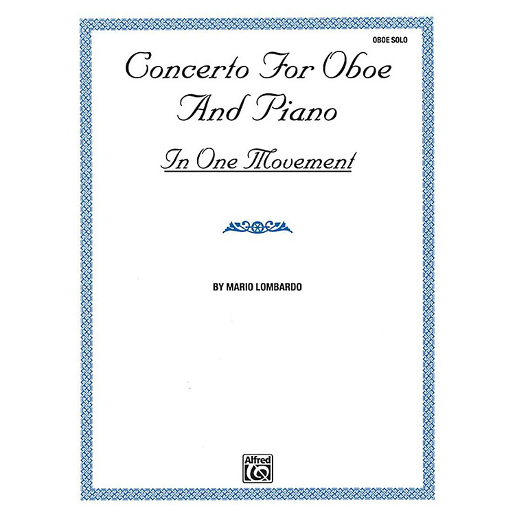 AlfredConcerto for Oboe and Piano In One Movement By Mario Lombardo Book