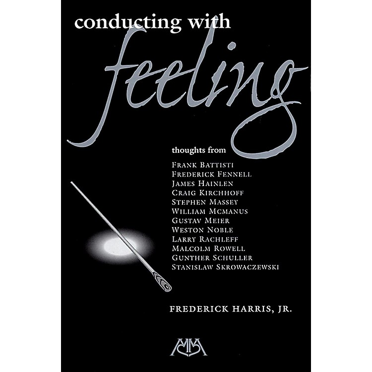 Meredith MusicConducting With Feeling