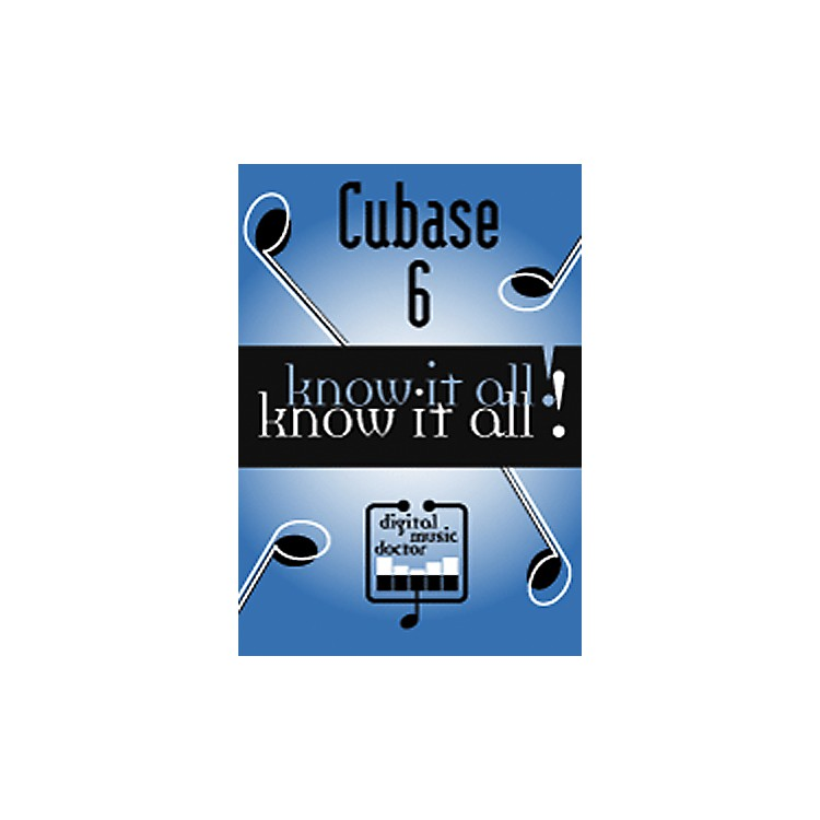 Digital Music Doctor Cubase 6 - Know It All! DVD Green